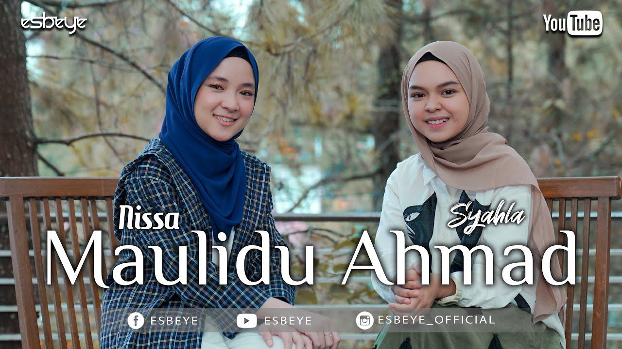 Syahla & Nissa Sabyan - Maulidu Ahmad