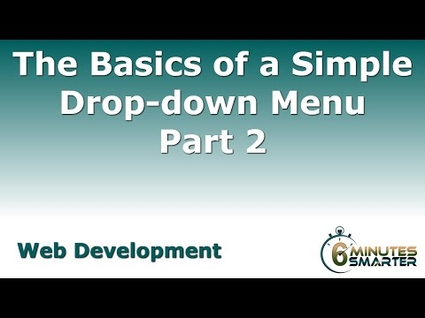 The Basics of a Simple Drop-down Menu - Part 2
