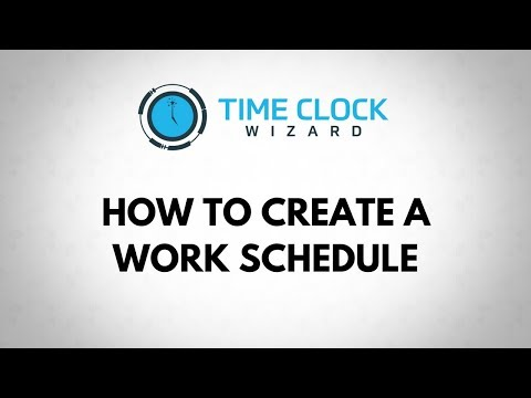How To Create a Work Schedule with Time Clock Wizard