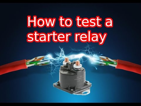 How to test a starter relay