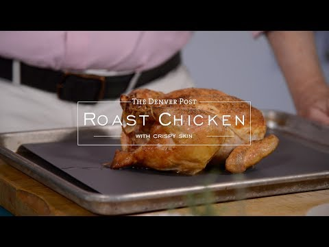 How to roast a chicken with crispy skin