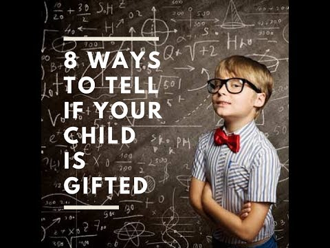 8 Ways To Tell If Your Child is Gifted - KidBuzz.org