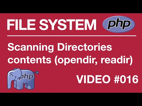 Lesson 17 - PHP - File Systems - Scanning Directories Contents with opendir and readdir