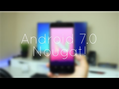 Android 7.0 Nougat Features!