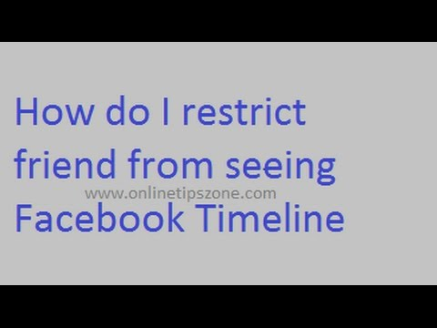 How to stop specific friend from seeing Facebook Timeline