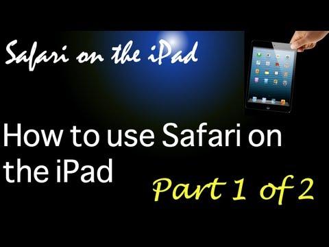 Part 1 of 2 - Using Safari on the iPad