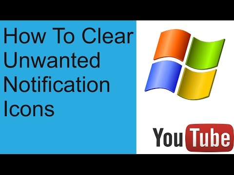 How To Clear Unwanted Notification Icons Windows 7