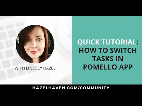 How to Switch Tasks in the Pomello app :  Quick Tutorial for Una
