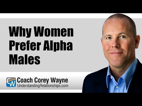 Why Women Prefer Alpha Males