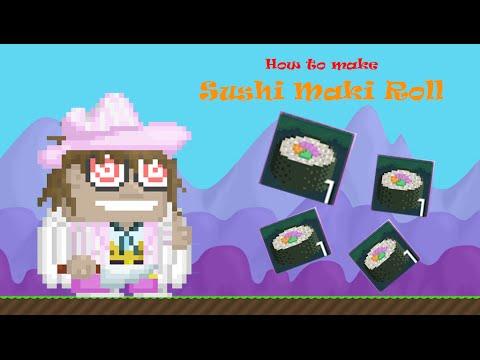 Growtopia - How to make Sushi Maki Roll!