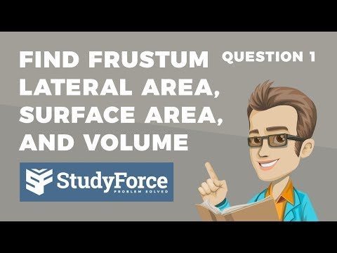 📚 Find the lateral area, total surface area, and volume of the frustum (Question 1)