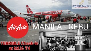 NAIA T4 WORST CHECK-IN  - AIR ASIA PHILIPPINES FLIGHT REVIEW MANILA TO CEBU