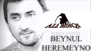 Aqsin Fateh - Beynul Harameyno