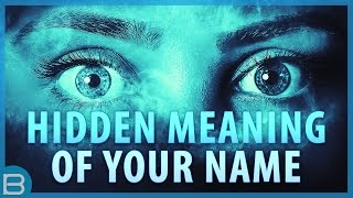 What's The Hidden Meaning Of Your Name?