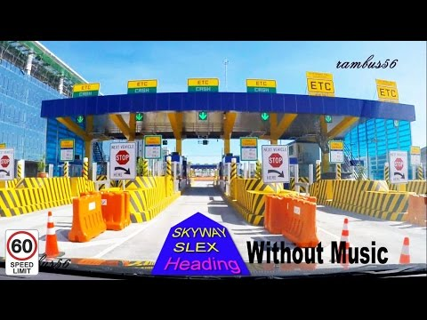 NAIA EXPRESSWAY DRIVE THRU from MOA MALL OF ASIA to NAIA T3 SKYWAY SLEX December 2016 W/O Music