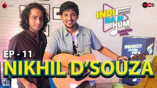 Indie Hain Hum with Darshan Raval | Episode 11 - Nikhil D'souza | Red Indies | Red FM