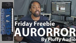 Friday Freebie: Fluffy Audio AURORROR Hybrid Cinematic Horror Instrument - @SoundsAndGear