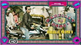 Bareilly Ki Barfi | Dialogue Promo 6 | Aaine Mai Shakal Dekhi Hai Apni