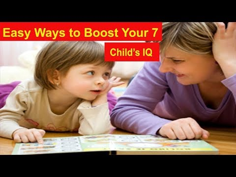 7 Easy Ways to Boost Your Child's IQ | My kids
