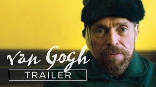 VAN GOGH - AN DER SCHWELLE ZUR EWIGKEIT | TRAILER