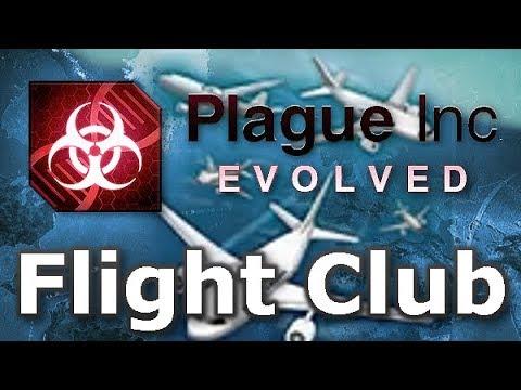 Plague Inc: Official Scenarios - Flight Club (Mega Brutal)