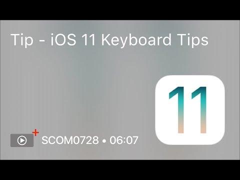SCOM0728 - Tip - iOS 11 Keyboard Tips