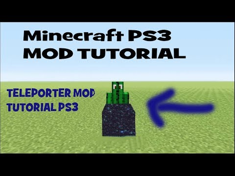Minecraft PS3 - Teleporter modden Tutorial - Teleporter Mod Tutorial - Teleport Block Tutorial