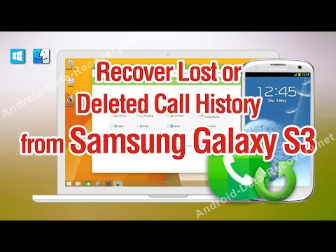How to Recover Lost or Deleted Call History from Samsung Galaxy S3