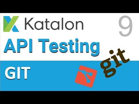 Katalon Studio API Testing 9 | GIT Integration