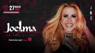 Joelma - #LiveJoelmaEmFamília | Fique Em Casa E Cante #Comigo