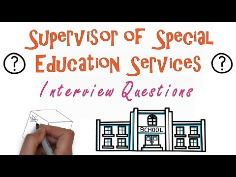 Supervisor of Special Education Interview Questions
