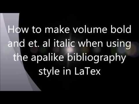 Make Volume bold and et. al italic in LaTex when using apalike bibliography style