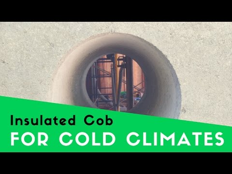 BUILDING A COB HOUSE IN COLD CLIMATES - INSULATED COB WALLS