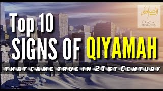 Top 10 Signs Of Qiyamah : that came true in 21st Century