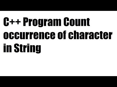 C++ Program Count occurrence of character in String