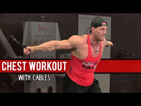 Chest Workout Tips at the Gym with Cables [Shape Your Pecs]