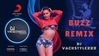 Buzz Remix | Aastha Gill Ft. Badshah | Dj Vackstylezzz Remix | Sony Music India |