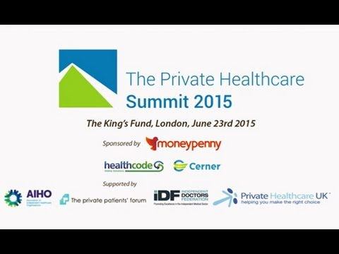 The Private Healthcare Summit 2015 | Industry leaders | Consultants, Clinics and Hospitals