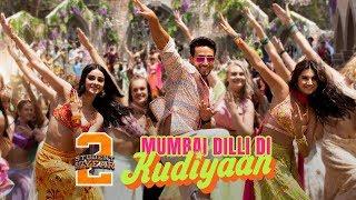 Mumbai Dilli Di Kudiyaan - SOTY2 | Tiger Shroff, Tara & Ananya | Vishal & Shekhar | Dev | Payal