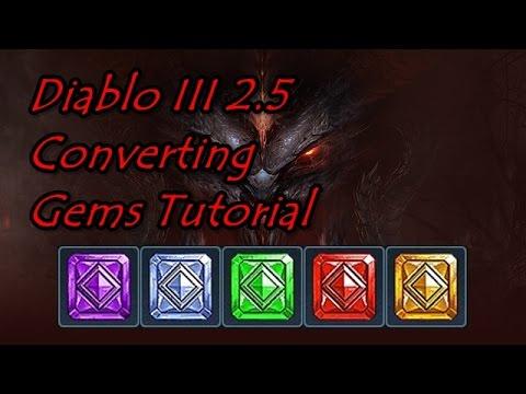 Diablo 3 2.5 Converting Gems Tutorial