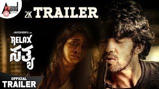 Relax Satya | Kannada 2K Trailer 2 | Prabhu Mundkur | Manvita Kamath | Naveen Reddy G