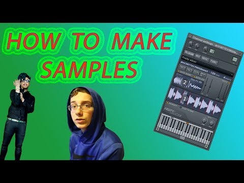 HOW TO MAKE SAMPLES ON FL STUDIO 😱🔥