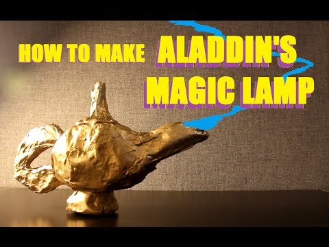 How to Build Aladdin's Lamp