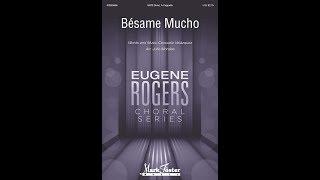 Bsame Mucho  Arranged By Julio Morales