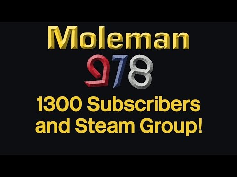 1300 Subscribers and Steam Group!