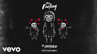 The Chainsmokers - This Feeling (Tom Staar Remix - Official Audio) ft. Kelsea Ballerini