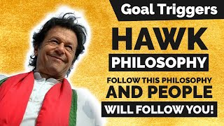 """Follow The HAWK Philosophy!"" Follow This Philosophy And People Will Follow YOU! 
