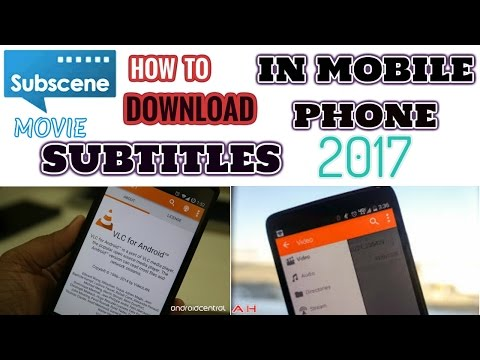 How To Download Movie Subtitles In Mobile Phone 2017