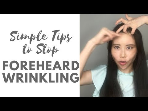 How to stop forehead wrinkling habit