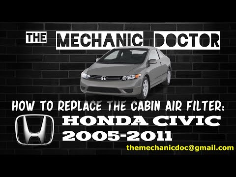 How to Replace the Cabin Air Filter: Honda Civic 2005, 2006, 2007, 2008, 2009, 2010, 2011.